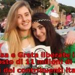 Vanessa e Greta. 11milioni di riscatto.